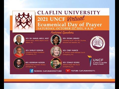 Claflin University 2021 UNCF Ecumenical Day of Prayer