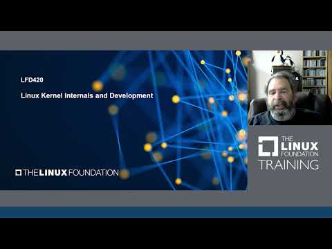 Linux Kernel Internals and Development Training Course from The Linux Foundation