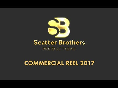 Scatter Brothers 2017 Commercial Reel