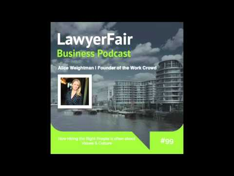 How Hiring the Right People is often about Values & Culture: LawyerFair Podcast #99