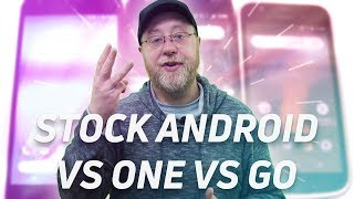 Stock Android vs Android One vs Android Go - Gary Explains