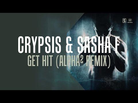 Crypsis & Sasha F - Get Hit (Alpha² Remix) (#A2REC156)