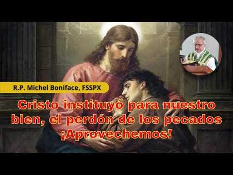 Cristo instituyó para nuestro bien, el perdón de los pecados ¡Aprovechemos!
