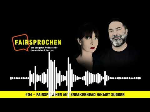 congstar Podcast #04 – FAIRsprochen mit Sneakerhead Hikmet Sugoer