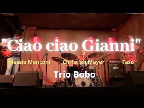 Ciao Ciao Gianni- Trio Bobo (Savona 5/12/2019)