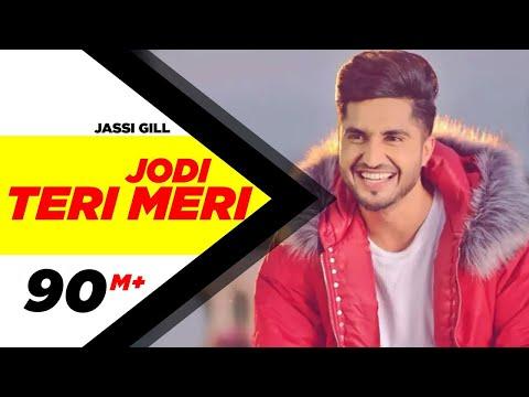 Jodi Teri Meri-Jassi Gill Full HD Video Song With Lyrics | Mp3 Download