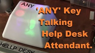 Talking 'ANY' key for Problem Customers
