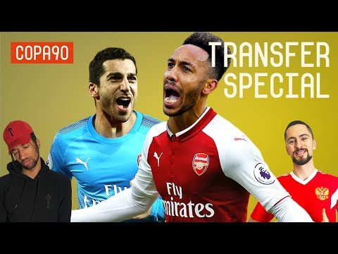 Are Aubameyang AND Mkhitaryan Both Off To Arsenal? | Transfer Special