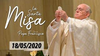 Santa Misa con el Papa Francisco LUNES (18/05/2020)