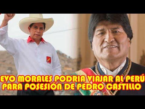 EVO MORALES MENCIONÓ QUE PEDRO CASTILLO LE INVITO PARA LA POSESIÓN DE MANDO DE PRESIDENCIA DEL PERÚ