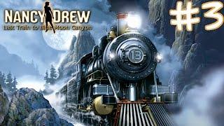 Nancy Drew: Last Train to Blue Moon Canyon Walkthrough part 3
