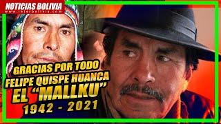 ????Muere el lider indigena originario Felipe Quispe Huanca, 'El Mallku' 1942 - 2021 ??