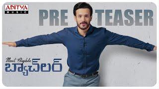 #MostEligibleBachelor Pre Teaser | Akhil Akkineni,Pooja Hegde | Sid Sriram|Gopi Sunder - ADITYAMUSIC