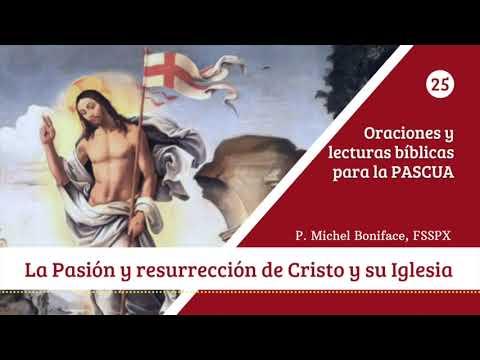 25 La Pasion y resurreccion de Cristo y su Iglesia