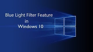 ?How to Reduce Blue Light with Windows 10