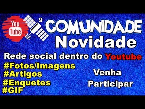 Rede social do Youtube - Comunidade do youtube