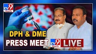 DPH Srinivas Rao backslashu0026 DME Ramesh Reddy Press Meet LIVE   Covid Situation In Telangana - TV9 - TV9