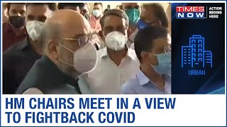 HM Amit Shah chairs key meet with Health Min & Cabinet Secy present over COVID fightback - TIMESNOWONLINE