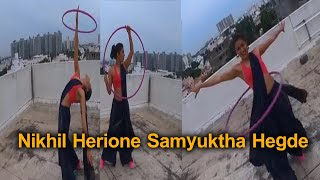 Nikhil Herione Samyuktha Hegde Hula Hoop Dancing Video | Actress Samyuktha Hegde Latest Video | TFPC - TFPC