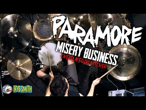 connectYoutube - Paramore - Misery Business (Overplayed Drum Cover) - Kye Smith [4K]
