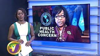 PAHO Concerned About Public Health: TVJ News - July 7 2020