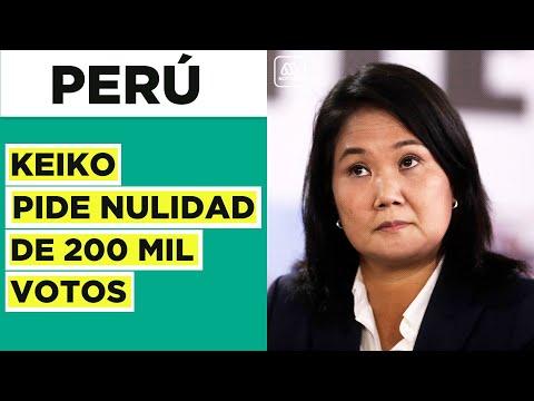 Keiko Fujimori pide nulidad de 200 mil votos en Perú tras recuento en elecciones