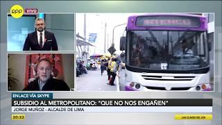 Jorge Muñoz cuestiona al Gobierno por subsidio insuficiente al Metropolitano y corredores