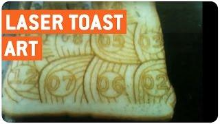 Laser Toast | Cut The Crust