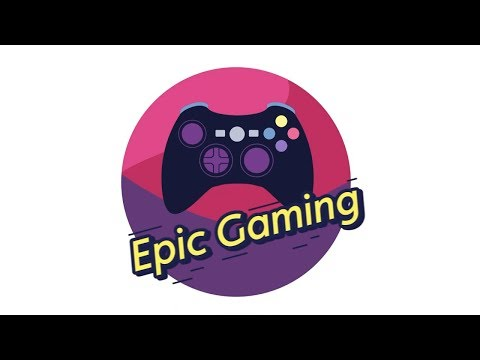Epic Gaming ( Logo and outro )