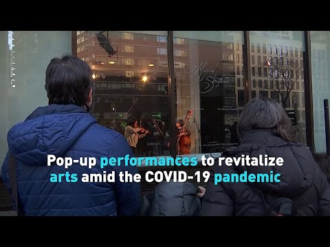 Pop-up performances to revitalize arts amid the COVID-19 pandemic
