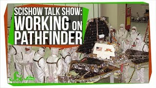 Working on Pathfinder: SciShow Talk Show