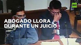 Este abogado llora durante el juicio a su defendido