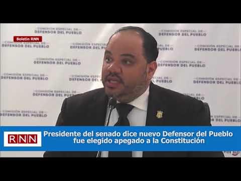 Presidente del senado dice nuevo Defensor del Pueblo fue elegido según la Constitución