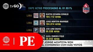 Martín Vizcarra y Jorge Montoya son los candidatos con más votos para el Congreso | Primera Edición