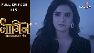 Naagin 4 - Full Episode 15 - With English Subtitles - COLORSTV
