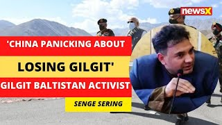 'China Panicking About Losing Gilgit' | Gilgit Baltistan Activist | NewsX - NEWSXLIVE