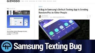 Samsung Texting App Sends Random Pictures