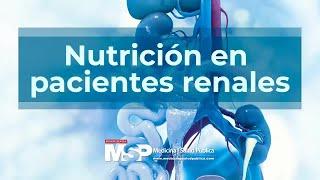 Nutrición en pacientes renales