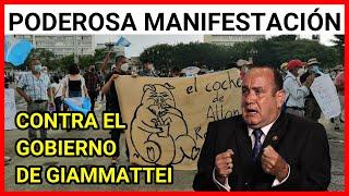 Resumen de la manifestación en contra de Alejandro Giammattei y su Gobierno corrupto