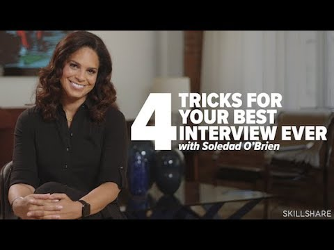 4 Tricks For Your Best Interview Ever with Soledad O'Brien
