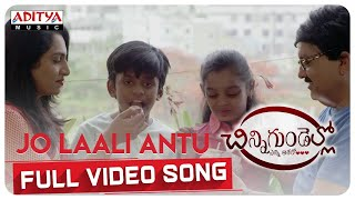 Jo Laali Antu Full Video Song || Chinni Gundello (Enni Aashalo) Movie | G. M Satish - ADITYAMUSIC