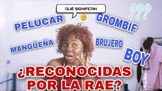 30 PALABRAS en ESPAÑOL  UTILIZADAS en GUINEA ECUATORIAL y RECONOCIDAS por la REAL ACADEMIA ESPAÑOLA
