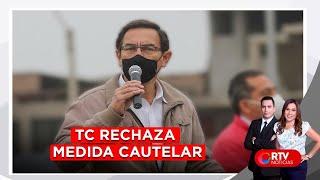 TC rechazó medida cautelar y admite demanda competencial - RTV Noticias