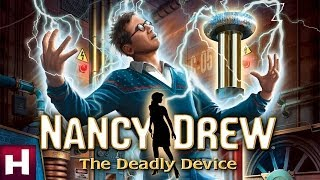 Nancy Drew:  The Deadly Device Official Trailer