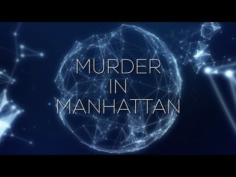 THE NEXUS REPORT: MURDER IN MANHATTAN