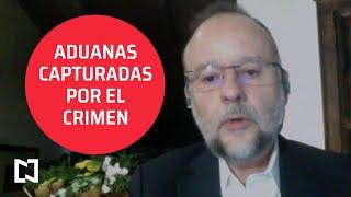Los problemas de corrupción que afectan a las aduanas de México - Es la hora de opinar