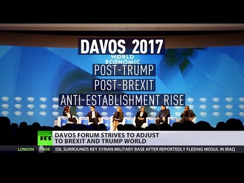Davos 2017: The rich striving to adjust to Brexit & Trump world after failing to predict both