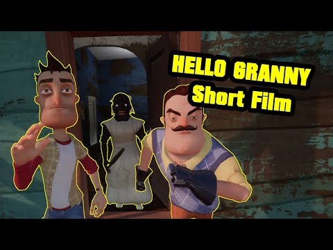 HELLO GRANNY Short film | Hello Neighbor Mod - VIDEOGAME GUIDE