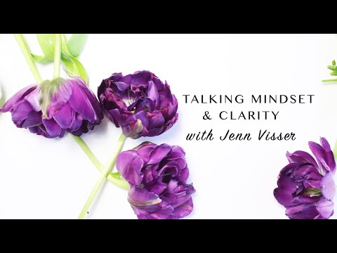 Talking mindset With Jenn Visser