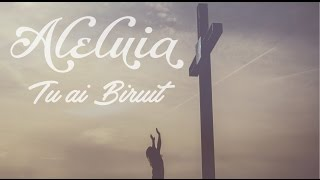 Aleluia, Tu ai biruit - Adeline Mirauta